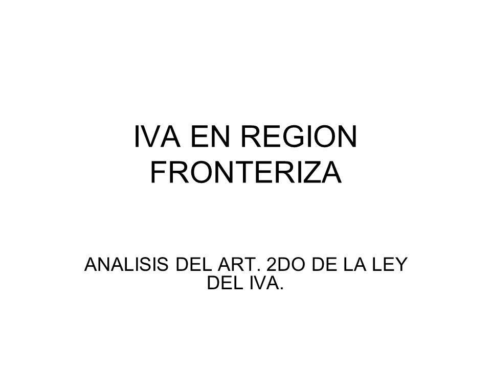 IVA EN REGION FRONTERIZA