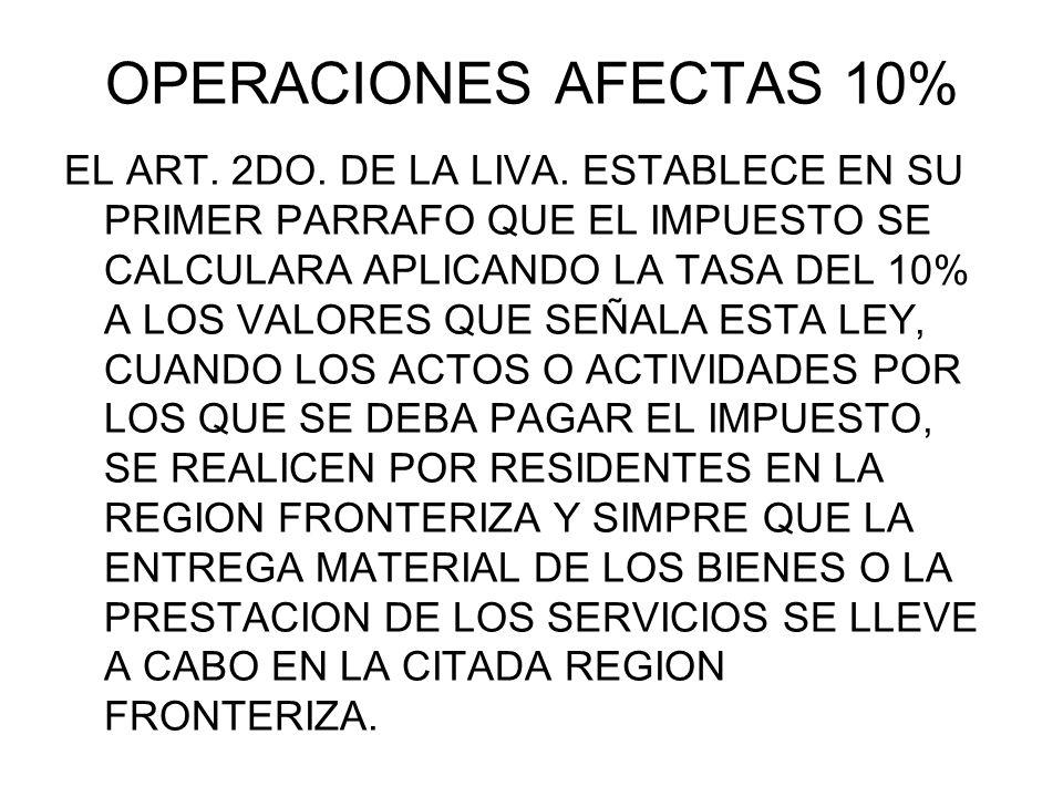 OPERACIONES AFECTAS 10%