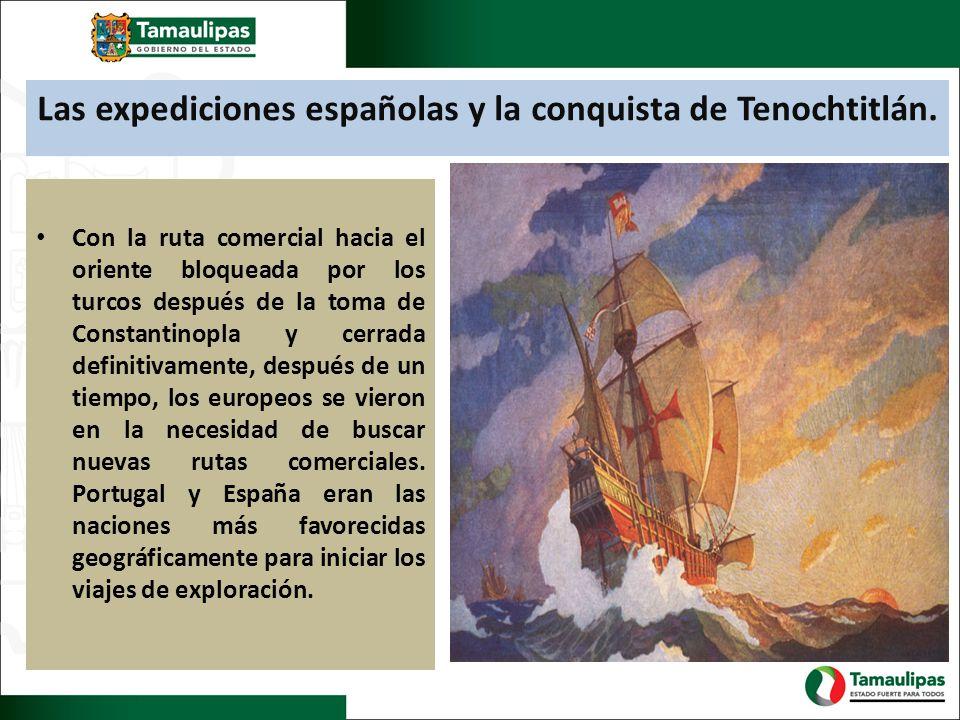 Las expediciones españolas y la conquista de Tenochtitlán.