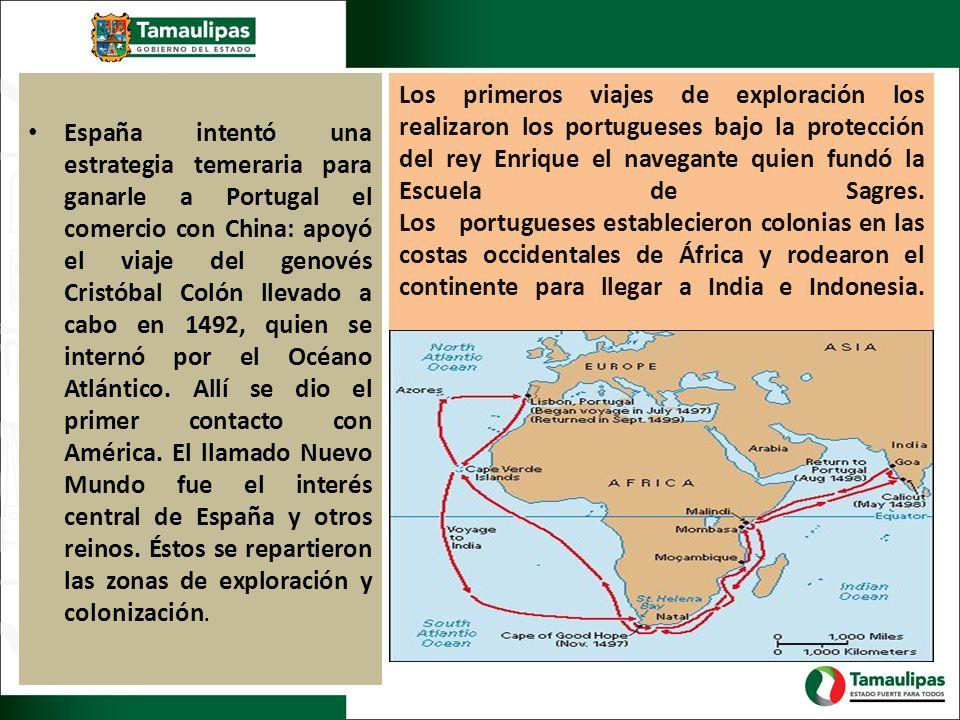 España intentó una estrategia temeraria para ganarle a Portugal el comercio con China: apoyó el viaje del genovés Cristóbal Colón llevado a cabo en 1492, quien se internó por el Océano Atlántico. Allí se dio el primer contacto con América. El llamado Nuevo Mundo fue el interés central de España y otros reinos. Éstos se repartieron las zonas de exploración y colonización.