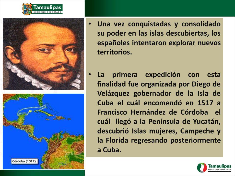Una vez conquistadas y consolidado su poder en las islas descubiertas, los españoles intentaron explorar nuevos territorios.