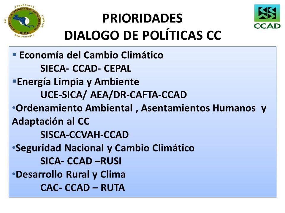 PRIORIDADES DIALOGO DE POLÍTICAS CC