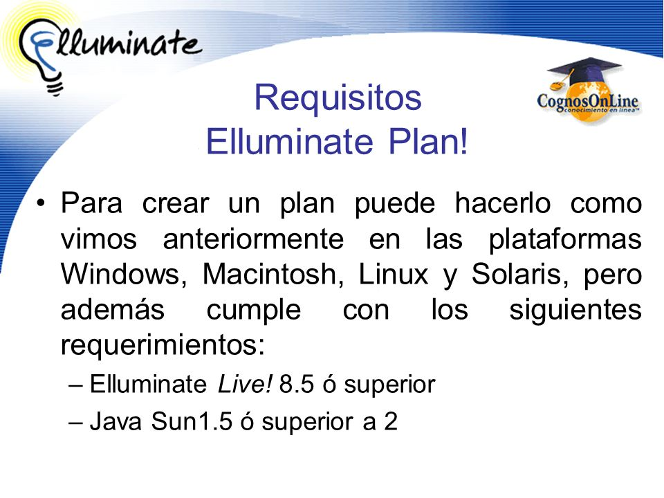 Requisitos Elluminate Plan!