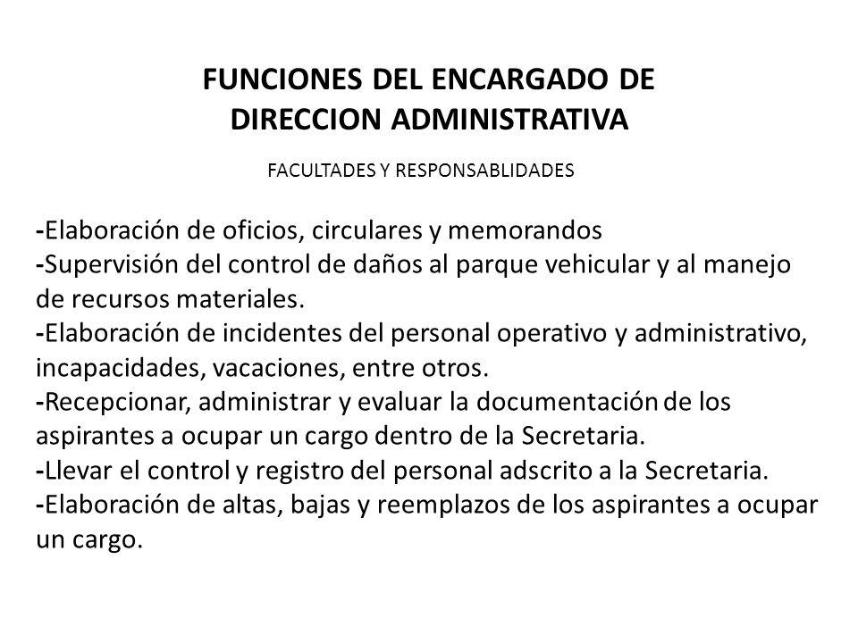 FUNCIONES DEL ENCARGADO DE DIRECCION ADMINISTRATIVA