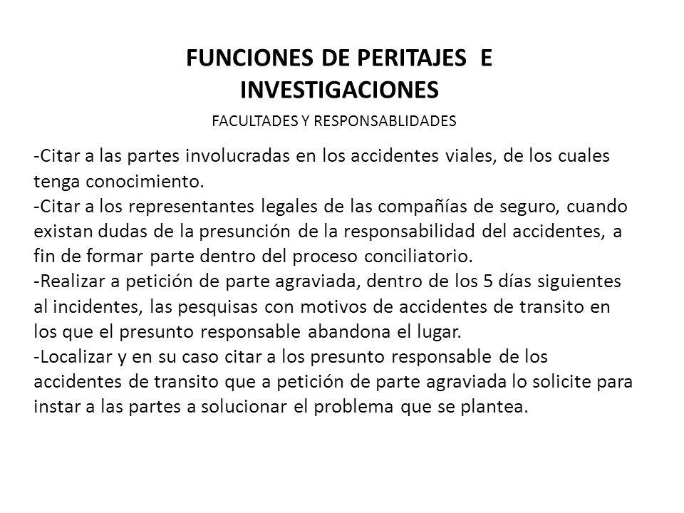 FUNCIONES DE PERITAJES E INVESTIGACIONES