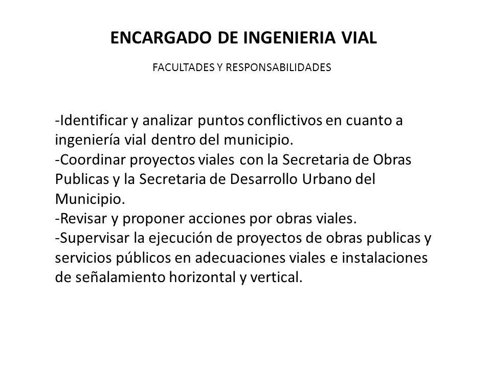 ENCARGADO DE INGENIERIA VIAL