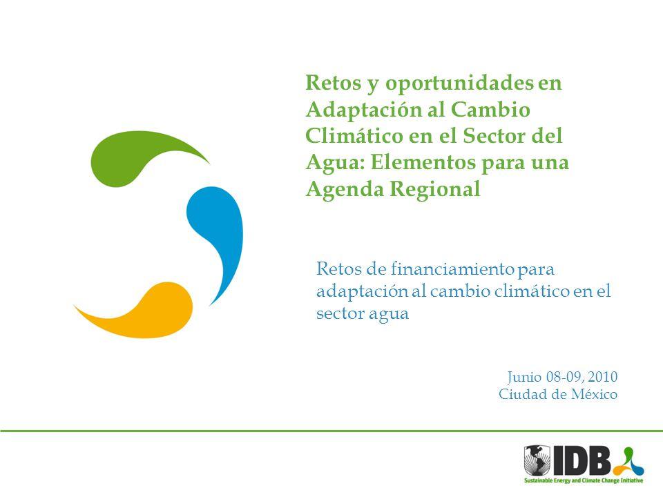 Retos y oportunidades en Adaptación al Cambio Climático en el Sector del Agua: Elementos para una Agenda Regional