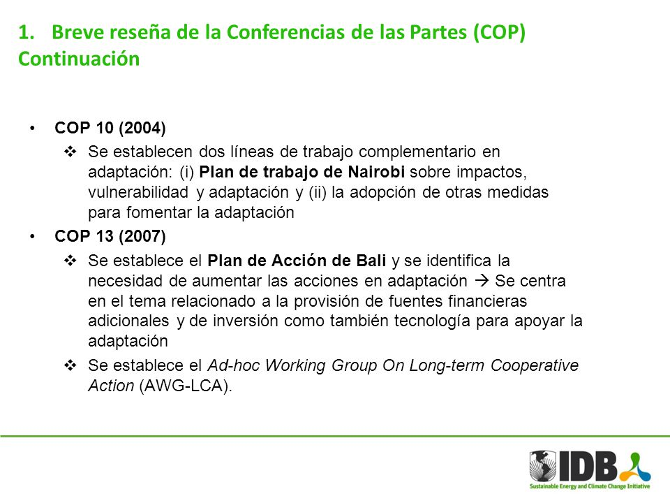 Breve reseña de la Conferencias de las Partes (COP) Continuación