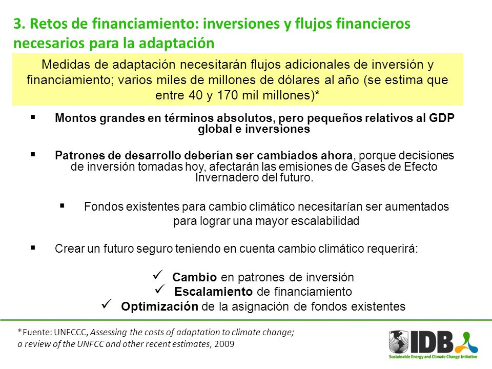 3. Retos de financiamiento: inversiones y flujos financieros necesarios para la adaptación