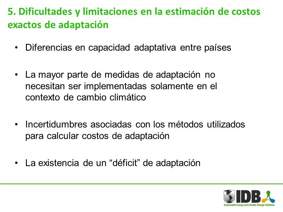 5. Dificultades y limitaciones en la estimación de costos exactos de adaptación