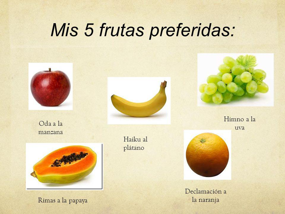 Mis 5 frutas preferidas: