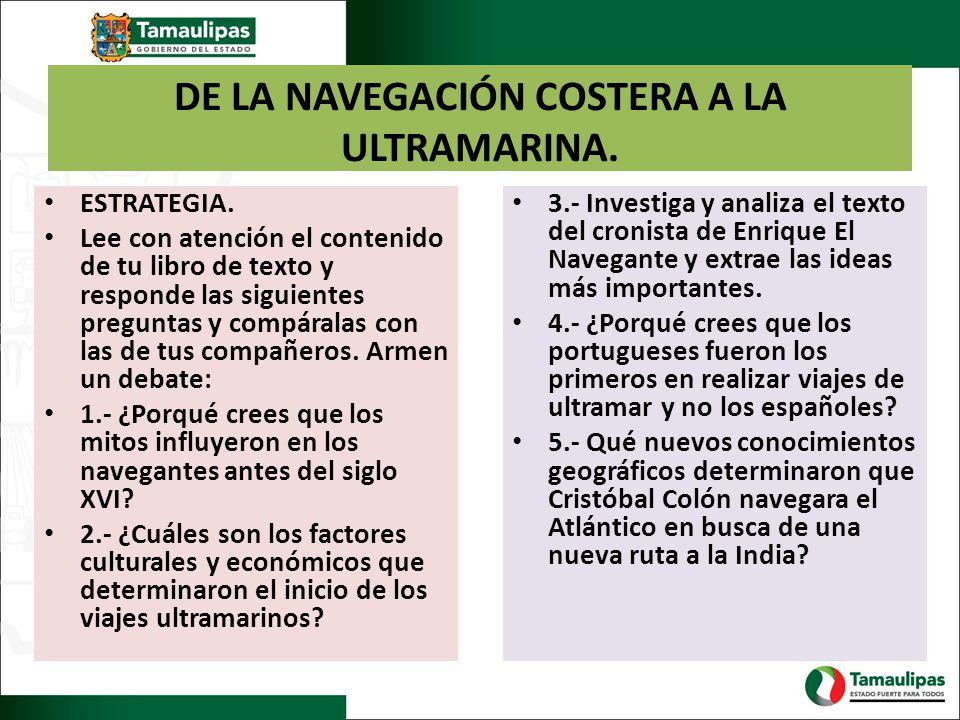 DE LA NAVEGACIÓN COSTERA A LA ULTRAMARINA.