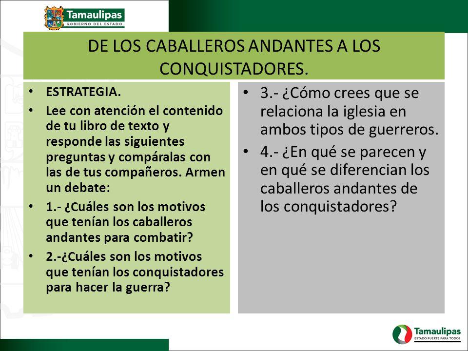 DE LOS CABALLEROS ANDANTES A LOS CONQUISTADORES.