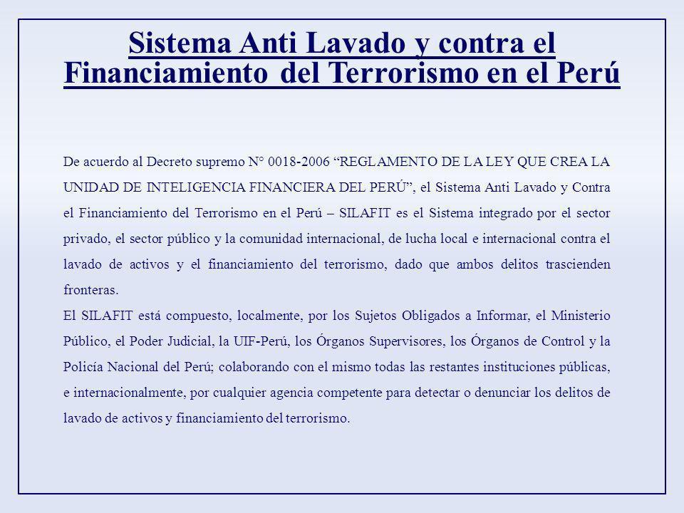 Sistema Anti Lavado y contra el Financiamiento del Terrorismo en el Perú