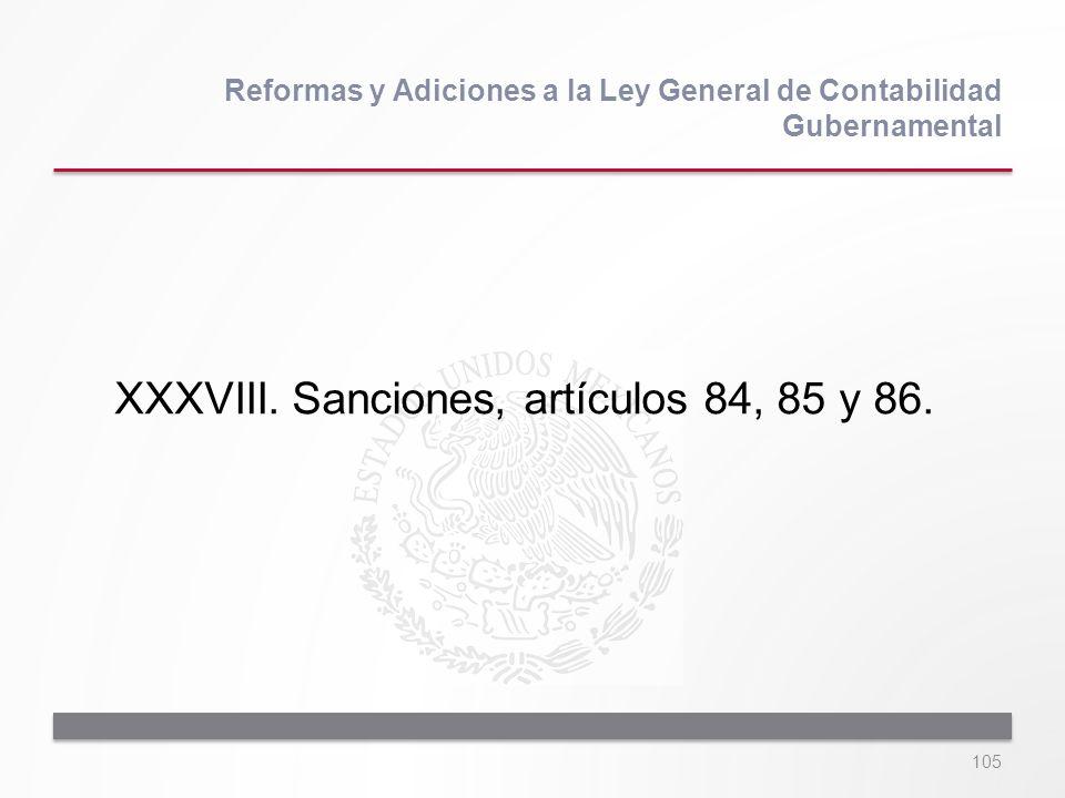 XXXVIII. Sanciones, artículos 84, 85 y 86.
