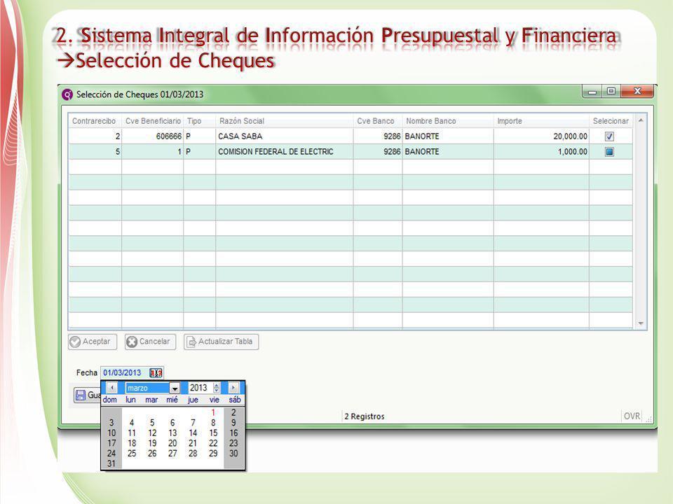 2. Sistema Integral de Información Presupuestal y Financiera