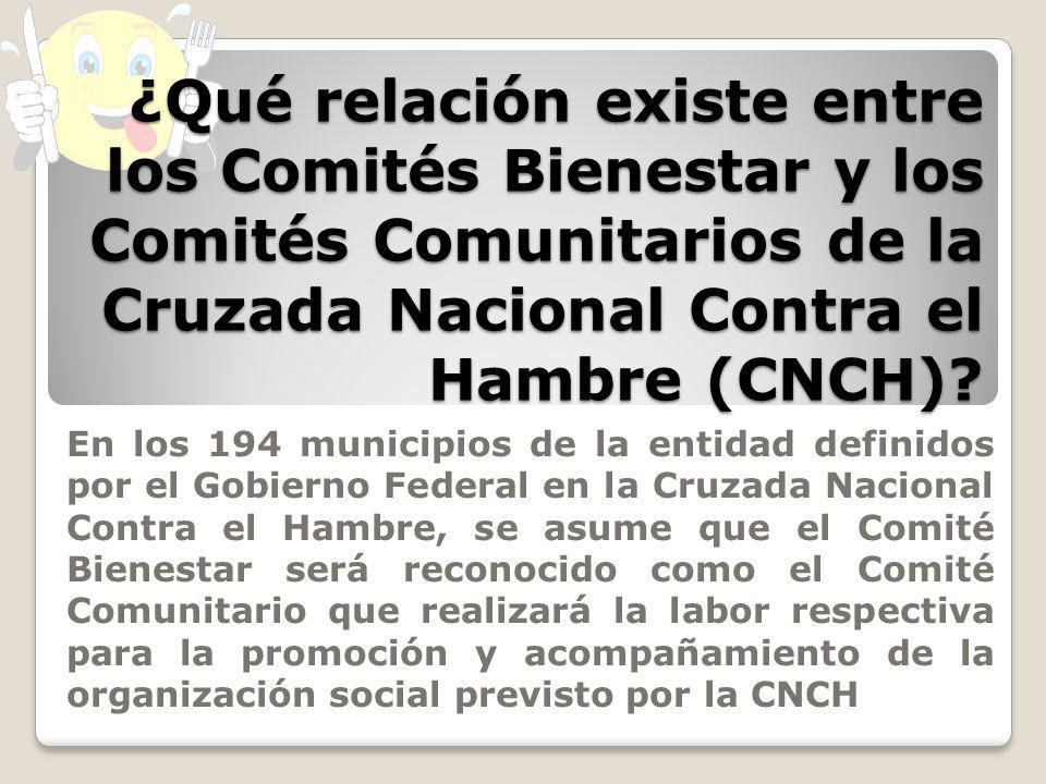 ¿Qué relación existe entre los Comités Bienestar y los Comités Comunitarios de la Cruzada Nacional Contra el Hambre (CNCH)