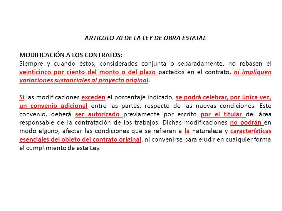 ARTICULO 70 DE LA LEY DE OBRA ESTATAL