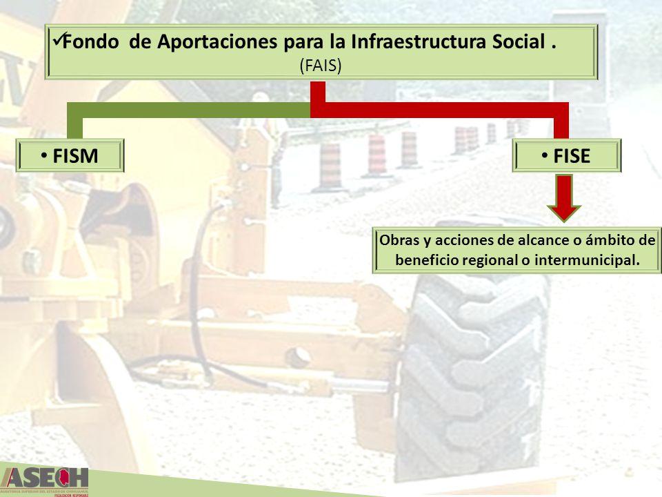 Fondo de Aportaciones para la Infraestructura Social .