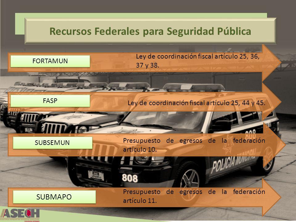 Recursos Federales para Seguridad Pública