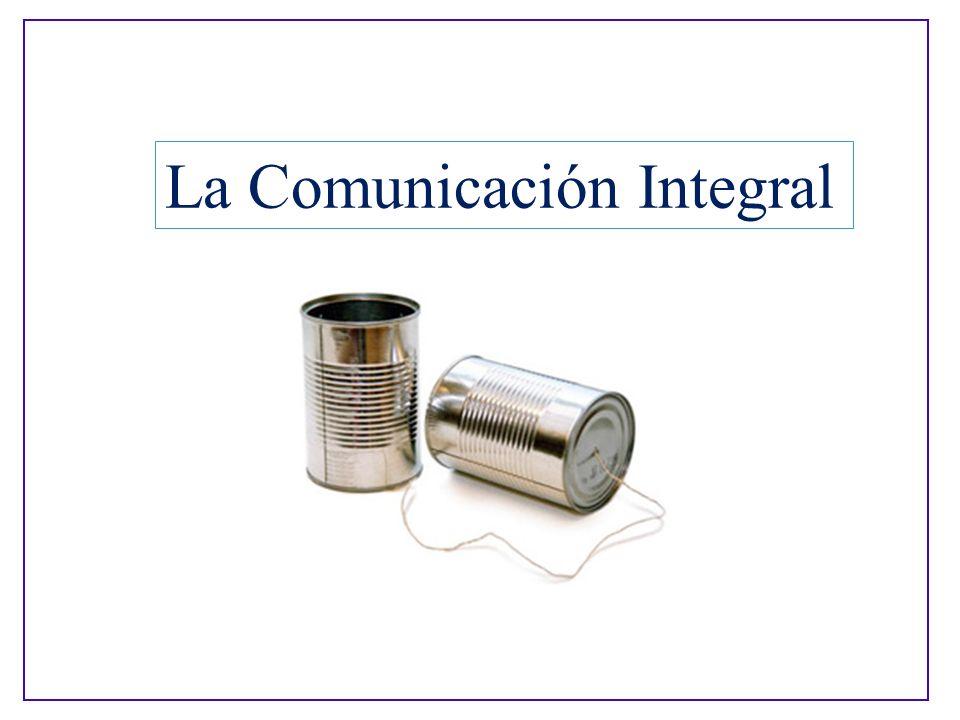 La Comunicación Integral
