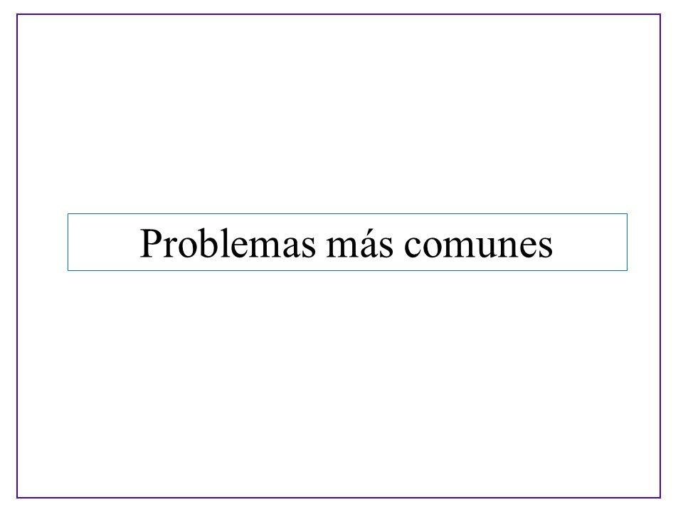 Problemas más comunes
