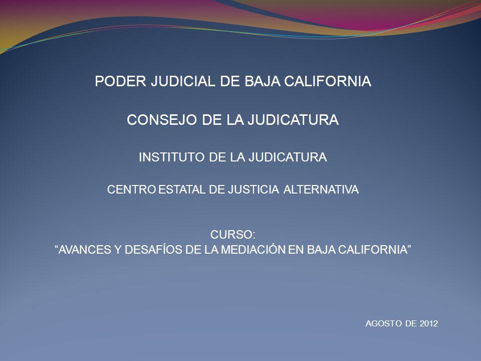 PODER JUDICIAL DE BAJA CALIFORNIA CONSEJO DE LA JUDICATURA