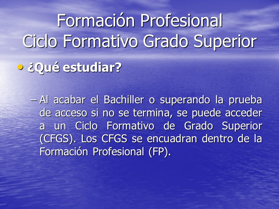 Formación Profesional Ciclo Formativo Grado Superior