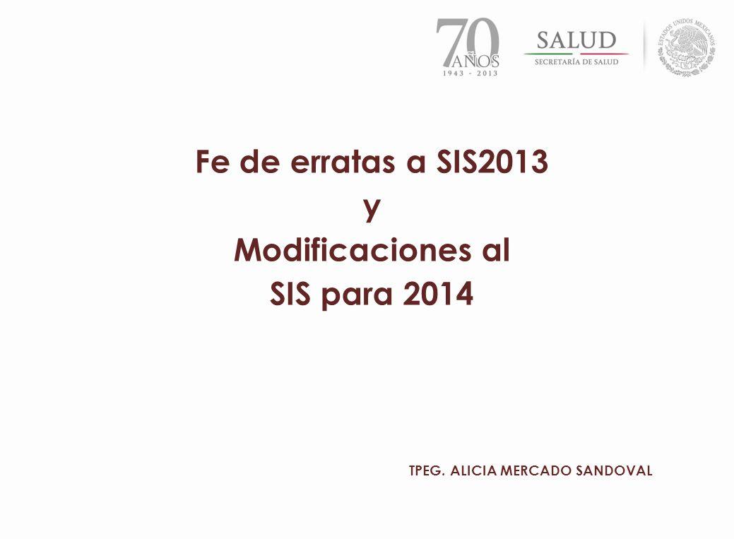 Fe de erratas a SIS2013 y Modificaciones al SIS para 2014