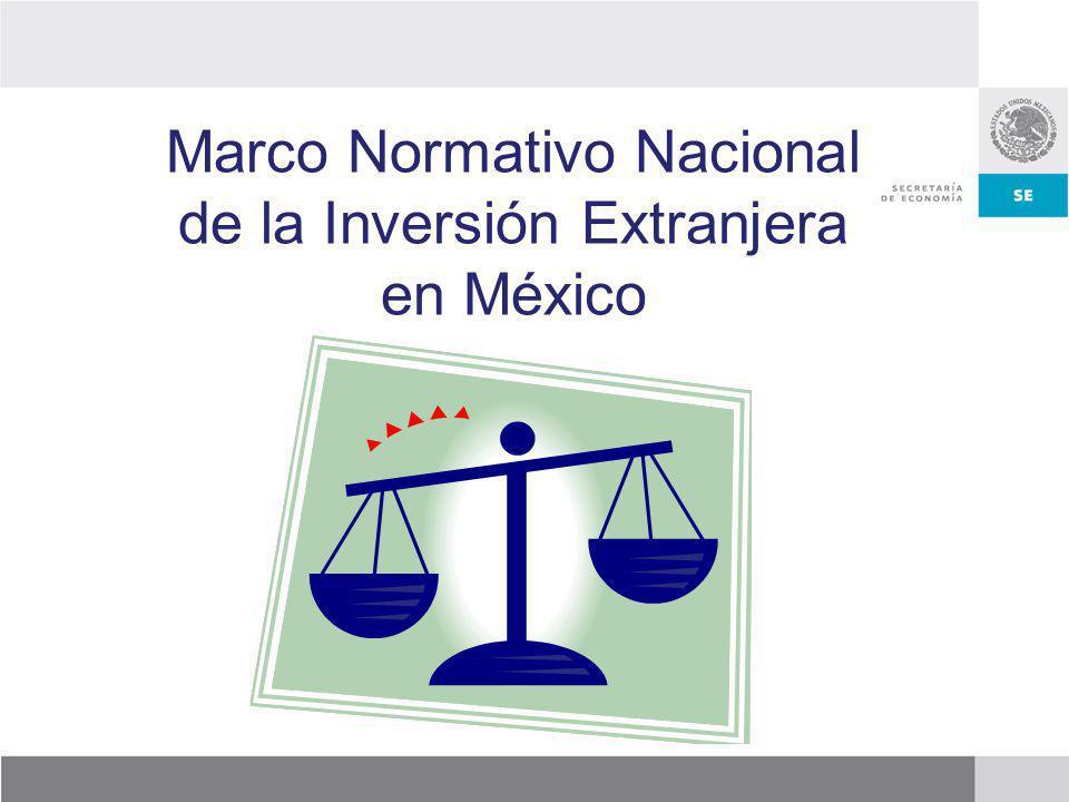 Marco Normativo Nacional de la Inversión Extranjera en México