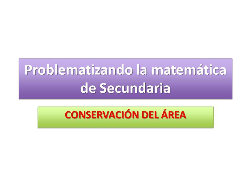 Problematizando la matemática de Secundaria