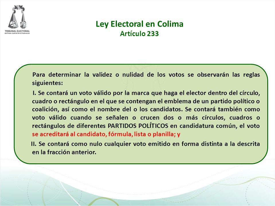 Ley Electoral en Colima Artículo 233