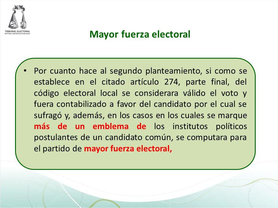 Mayor fuerza electoral