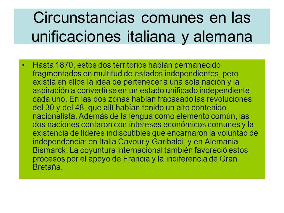 Circunstancias comunes en las unificaciones italiana y alemana