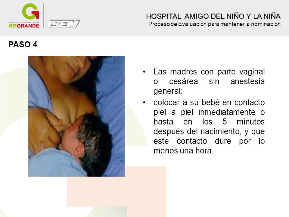 Las madres con parto vaginal o cesárea sin anestesia general: