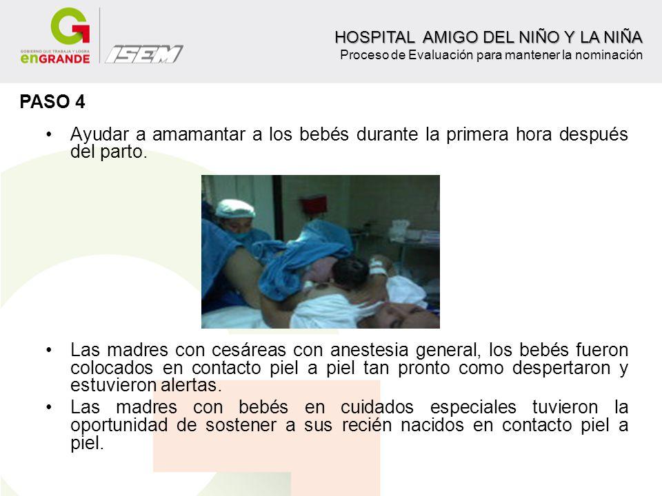 HOSPITAL AMIGO DEL NIÑO Y LA NIÑA Proceso de Evaluación para mantener la nominación