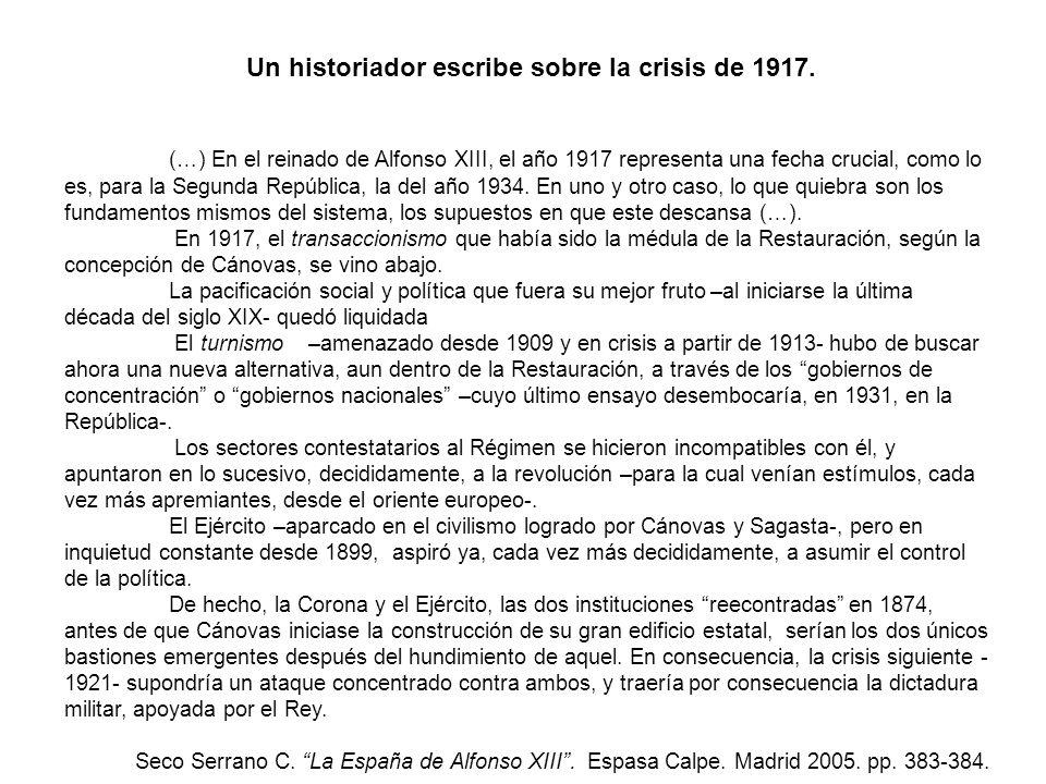 Un historiador escribe sobre la crisis de 1917.