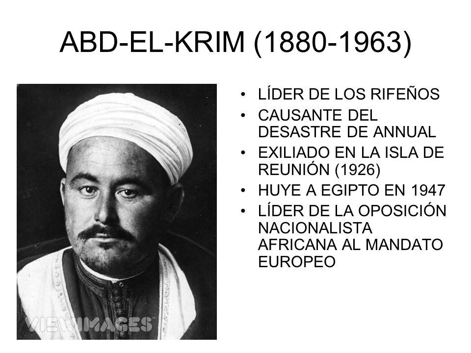 ABD-EL-KRIM (1880-1963) LÍDER DE LOS RIFEÑOS