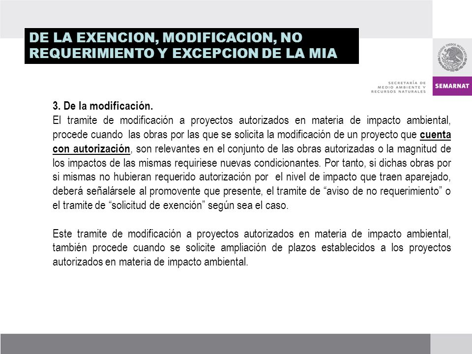 DE LA EXENCION, MODIFICACION, NO REQUERIMIENTO Y EXCEPCION DE LA MIA