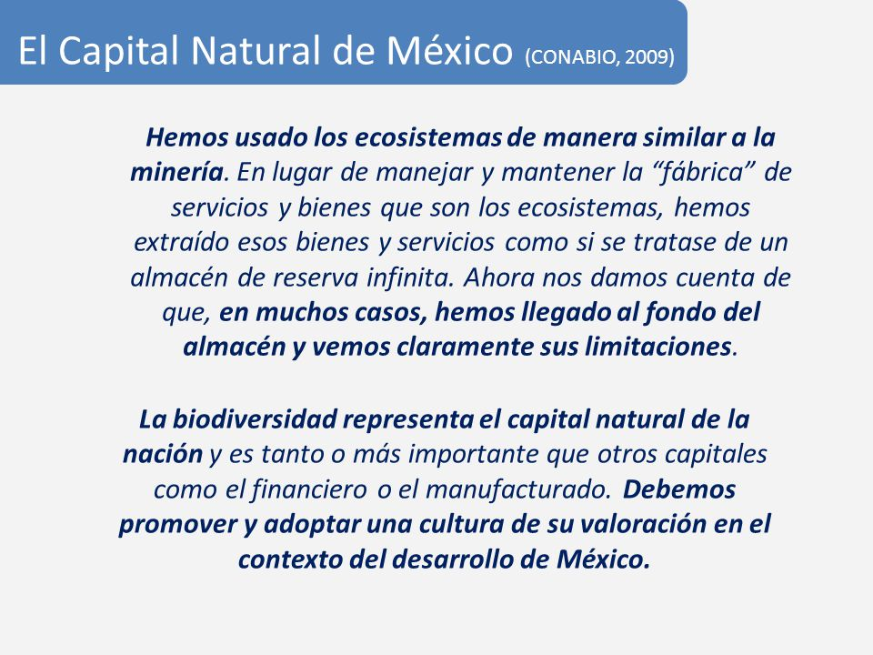 El Capital Natural de México (CONABIO, 2009)