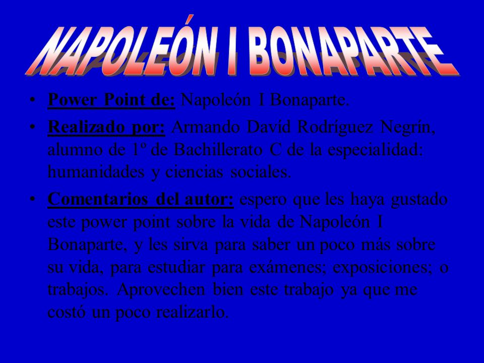 Power Point de: Napoleón I Bonaparte.