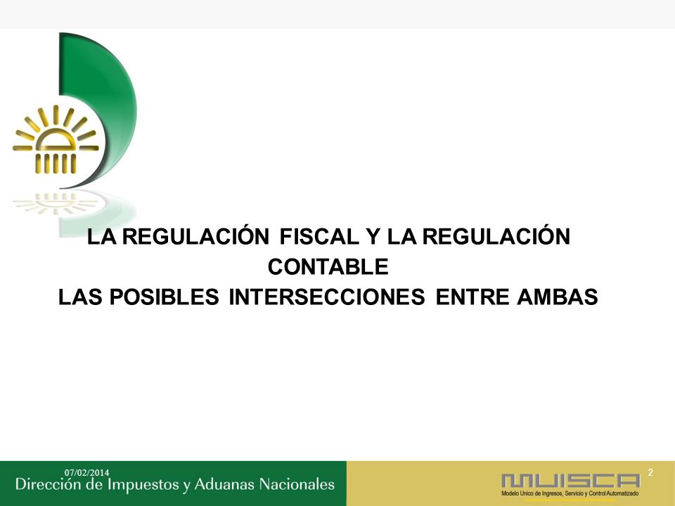 LA REGULACIÓN FISCAL Y LA REGULACIÓN CONTABLE