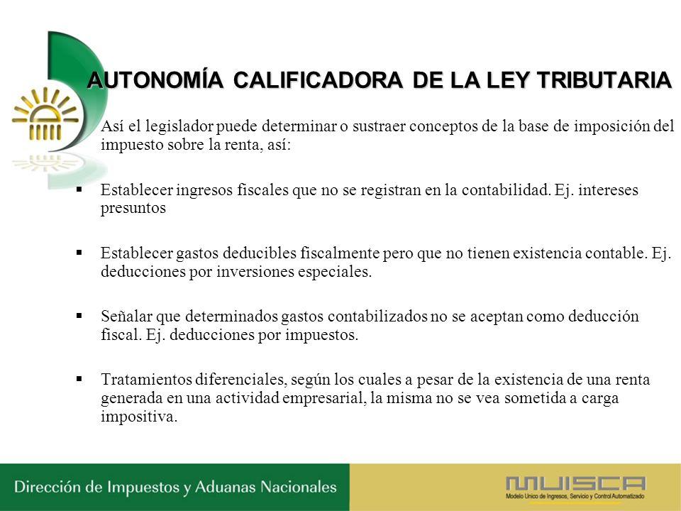AUTONOMÍA CALIFICADORA DE LA LEY TRIBUTARIA