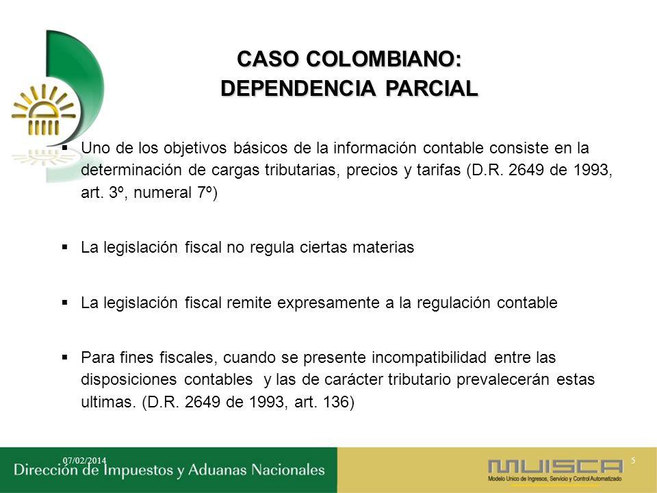 CASO COLOMBIANO: DEPENDENCIA PARCIAL