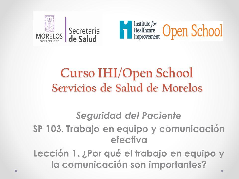 Curso IHI/Open School Servicios de Salud de Morelos