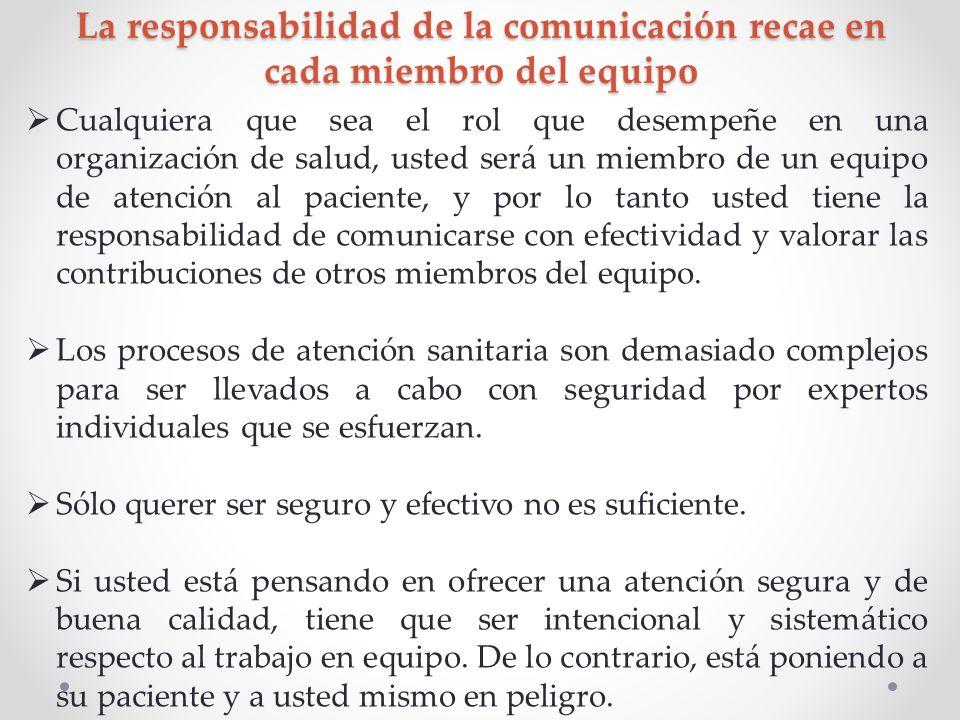 La responsabilidad de la comunicación recae en cada miembro del equipo