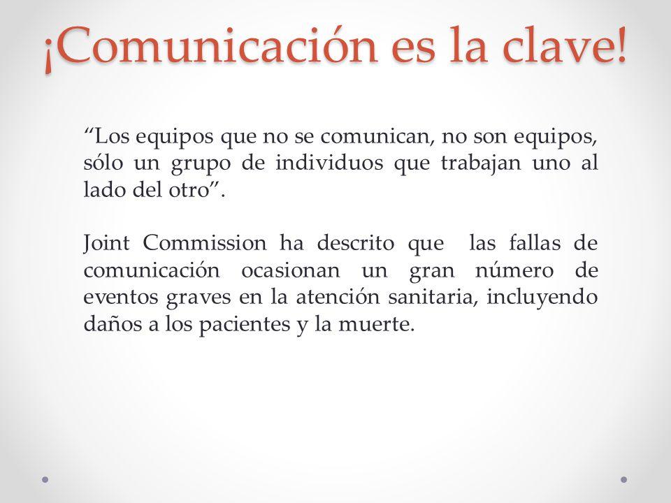 ¡Comunicación es la clave!