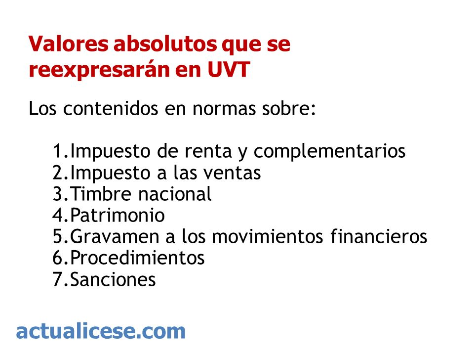 Valores absolutos que se reexpresarán en UVT