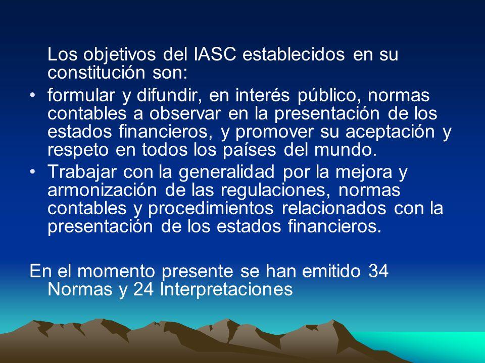 Los objetivos del IASC establecidos en su constitución son: