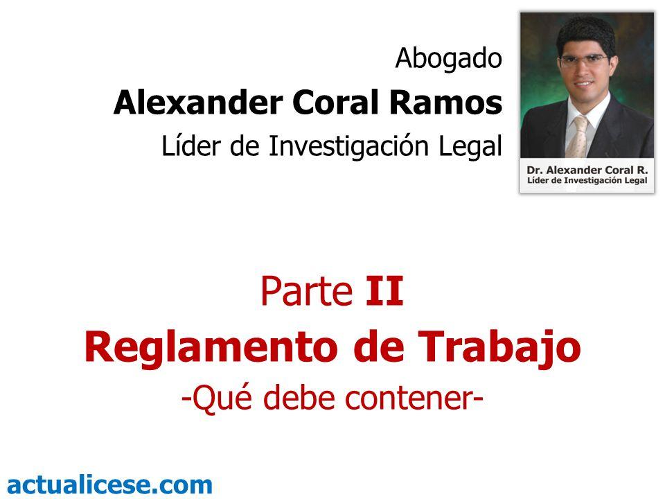 Reglamento de Trabajo Parte II Alexander Coral Ramos